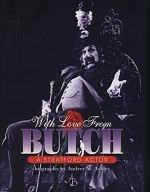 With Love from Butch: a Stratford actor