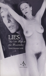 Lies: the Old Man in the Mountains
